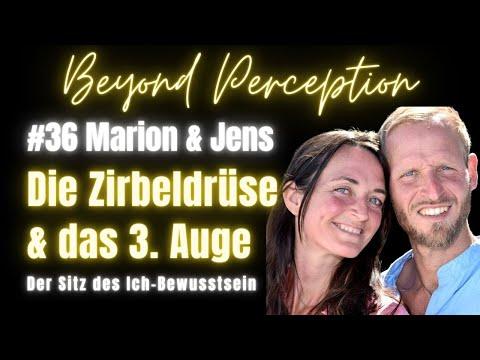 #36   Die Zirbeldrüse & das 3. Auge: Meisterdrüse & Sitz unseres Ich-Bewusstsein   Marion & Jens