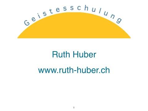 Ruth Huber: Was ist geistige Befreiung? = Ausstieg aus dem Rad von Wiedergeburt + Tod
