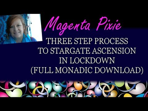 Three Step Process to Stargate Ascension in Lockdown (Full Monadic Download)
