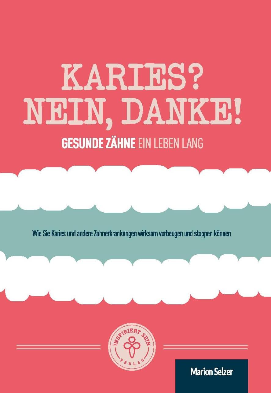 Buchcover Karies, nein DAnke von Marion Selzer