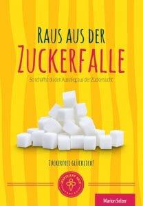 Buchcover Marion Selzer Raus aus der Zuckerfalle