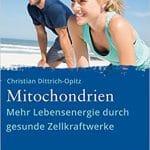 Buchbesprechung: Mitochondrien von Christian Dittrich-Opitz