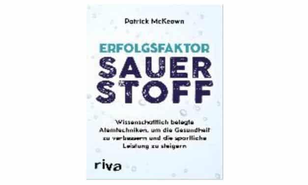 """Buchempfehlung: """"Erfolgsfaktor Sauerstoff"""" von Patrick McKeown"""