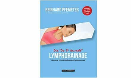 "Die ""Do it Yourself"" Lymphdrainage von Reinhard Pfemeter – Buchempfehlung"
