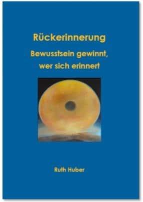 Cover Rückerinnerung von Ruth Huber