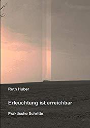 Erlechtung ist erreichbar Ruth Huber